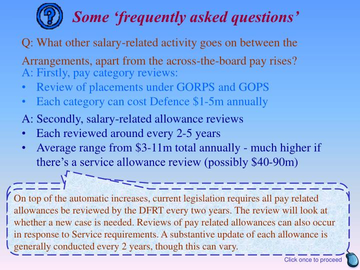Some 'frequently asked questions'