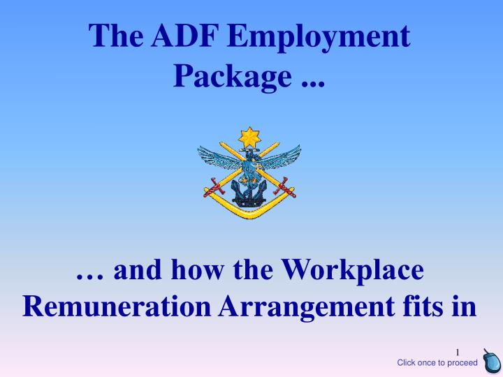The adf employment package