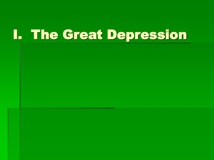 I the great depression
