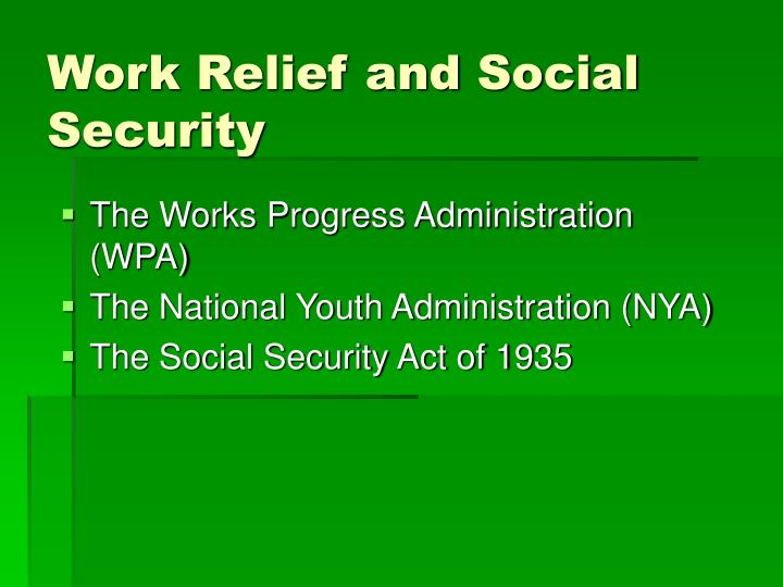 Work Relief and Social Security