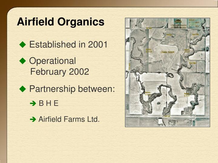 Airfield Organics