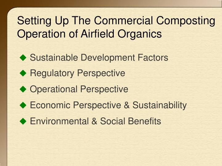 Setting Up The Commercial Composting Operation of Airfield Organics
