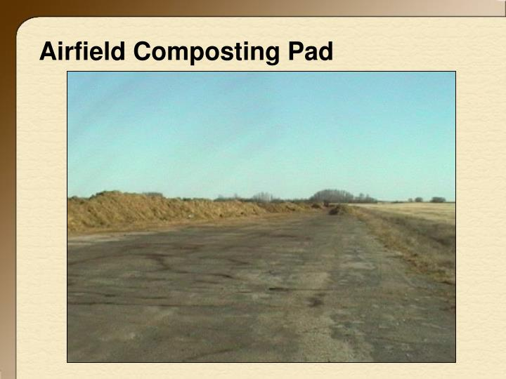 Airfield Composting Pad