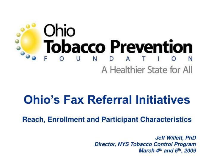 ohio s fax referral initiatives reach enrollment and participant characteristics n.