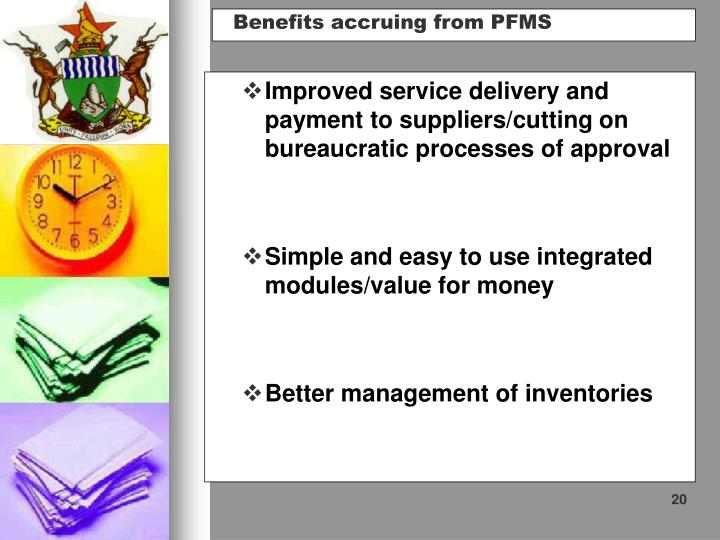Improved service delivery and payment to suppliers/cutting on bureaucratic processes of approval