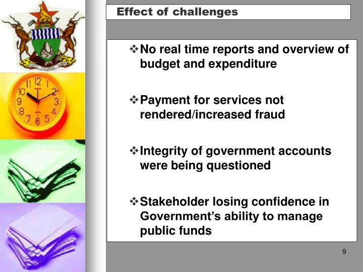 No real time reports and overview of budget and expenditure