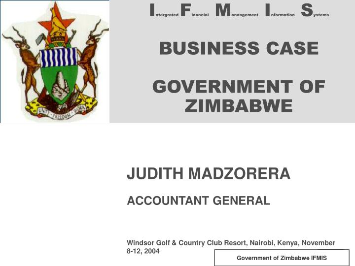 I ntergrated f inancial m anangement i nformation s ystems business case government of zimbabwe