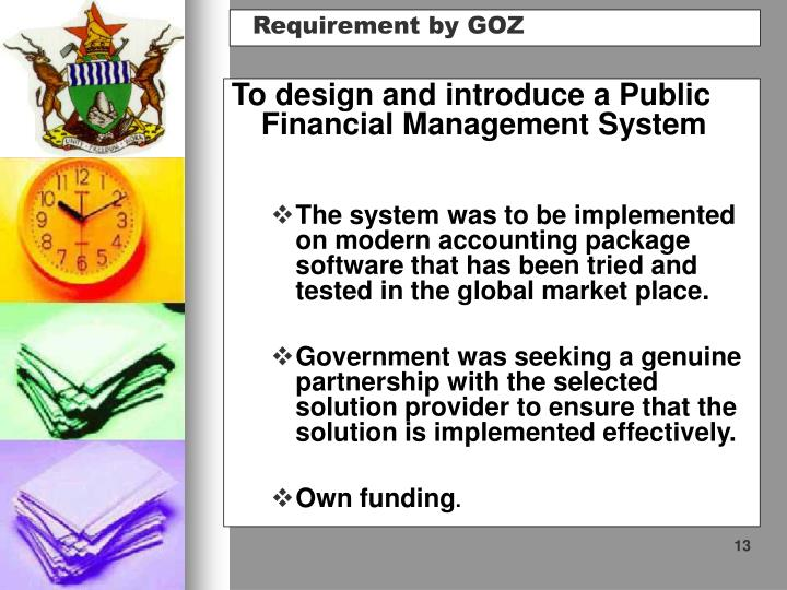 To design and introduce a Public Financial Management System