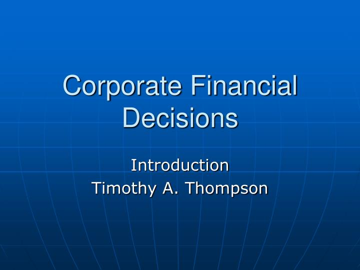 corporate financial decisions n.