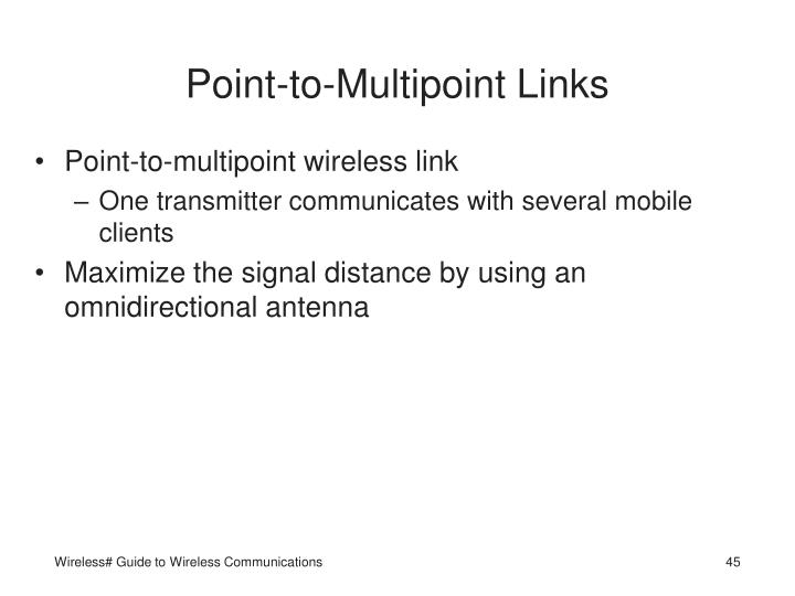 Point-to-Multipoint Links