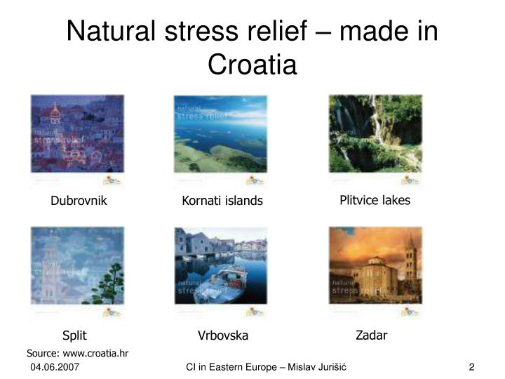 Natural stress relief made in croatia