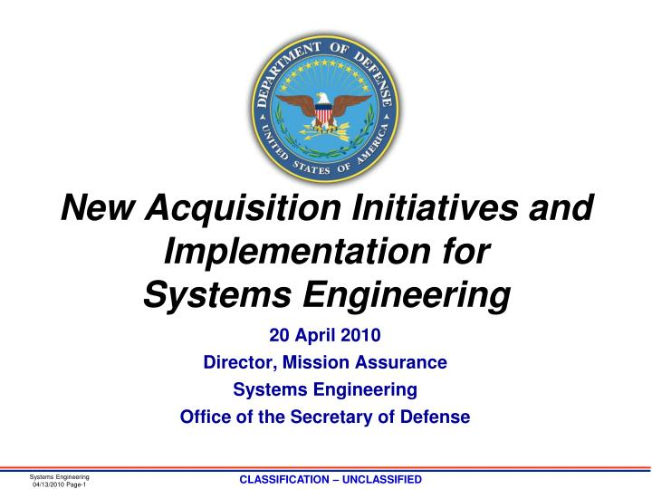 New acquisition initiatives and implementation for systems engineering