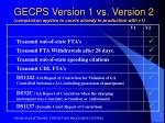 gecps version 1 vs version 2 comparison applies to courts already in production with v1