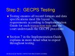 step 2 gecps testing1