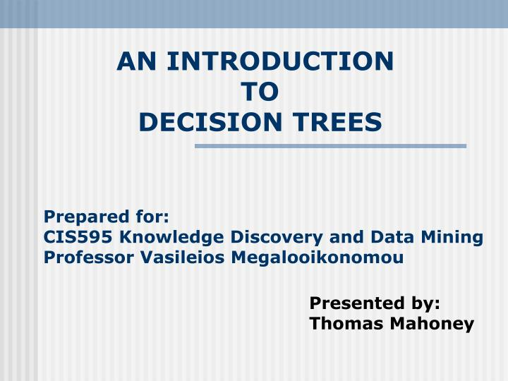 an introduction to decision trees