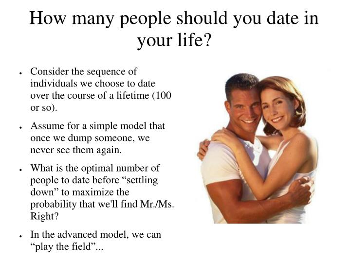How many people should you date in your life?