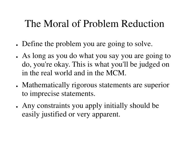 The Moral of Problem Reduction