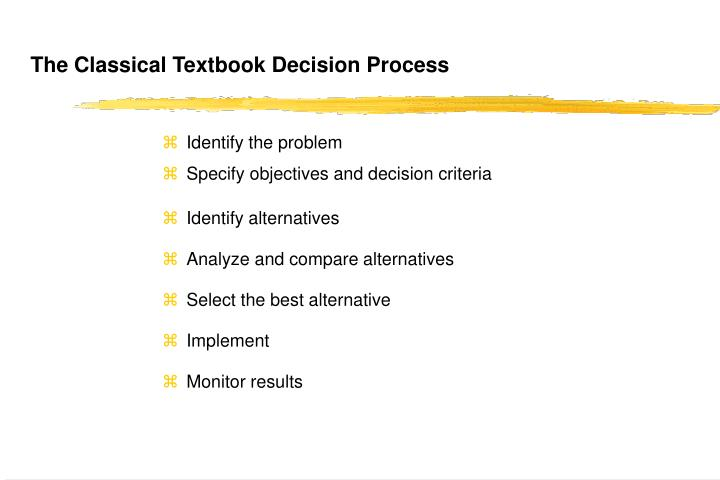 The Classical Textbook Decision Process