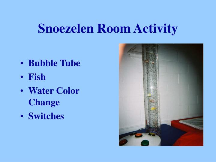 Snoezelen Room Activity