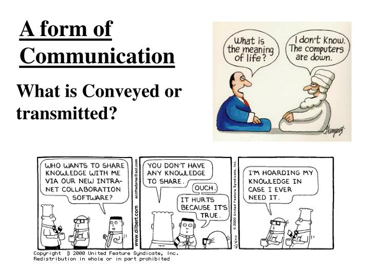 A form of Communication
