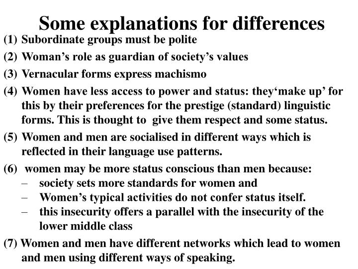 Some explanations for differences