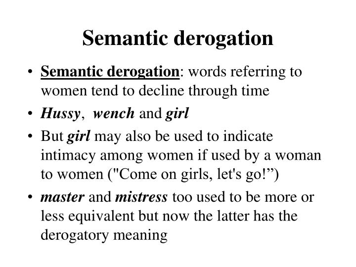 Semantic derogation