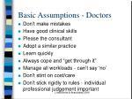 basic assumptions doctors
