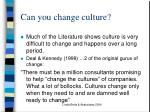 can you change culture1