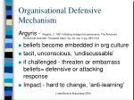 organisational defensive mechanism