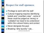respect for staff openness