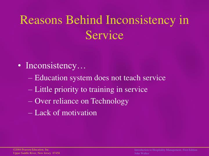 Reasons Behind Inconsistency in Service