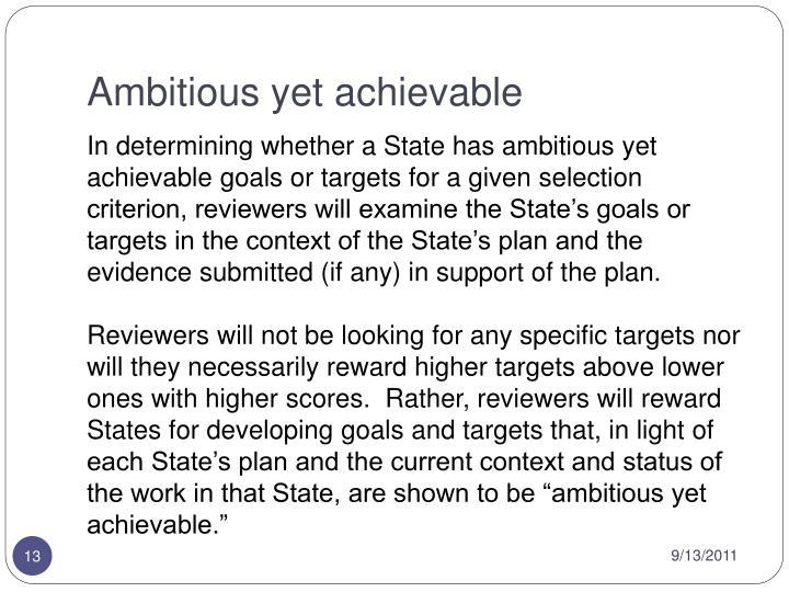 Ambitious yet achievable