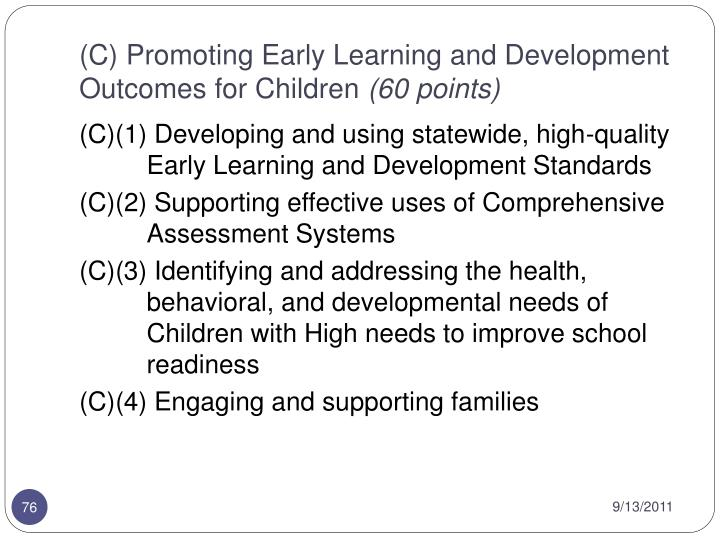 (C) Promoting Early Learning and Development Outcomes for Children