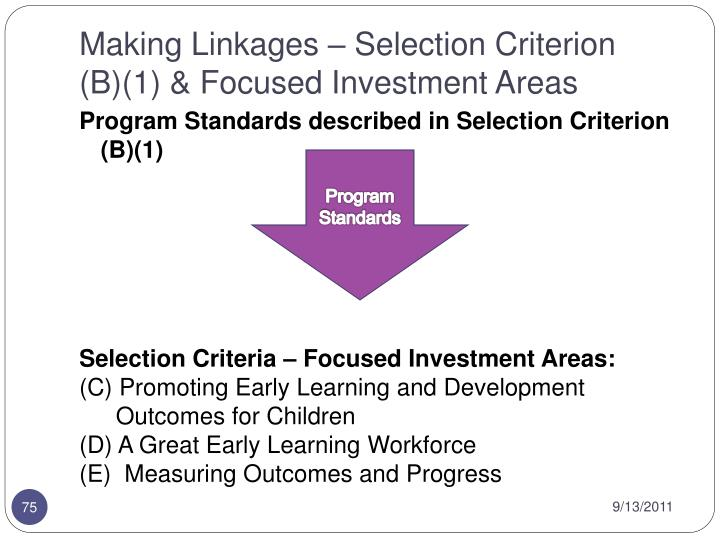 Making Linkages – Selection Criterion (B)(1) & Focused Investment Areas