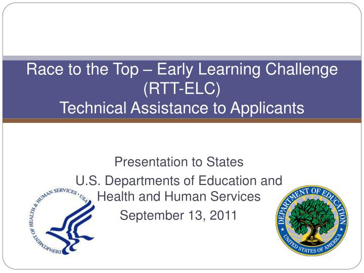 Race to the top early learning challenge rtt elc technical assistance to applicants