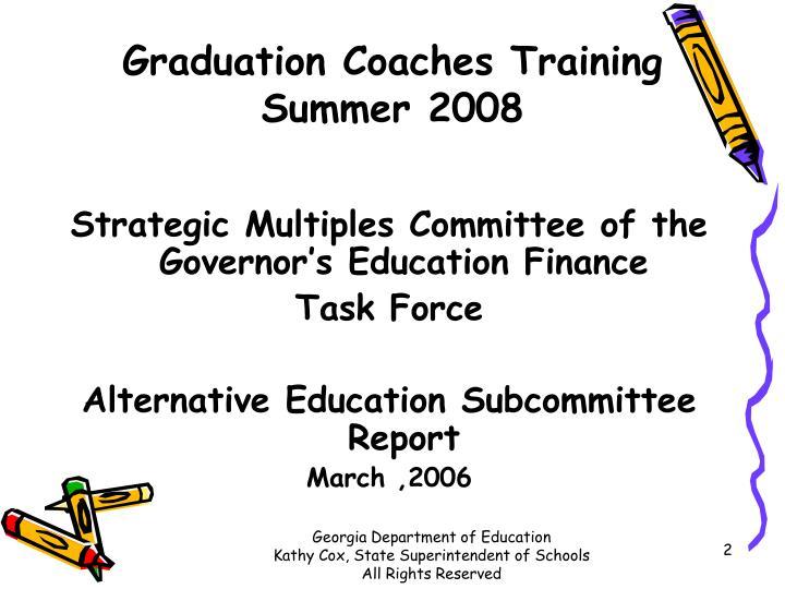 Graduation coaches training summer 2008