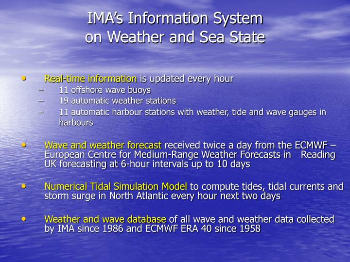 Ima s information system on weather and sea state