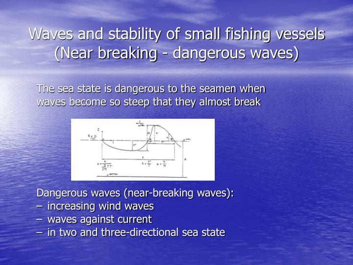 Waves and stability of small fishing vessels