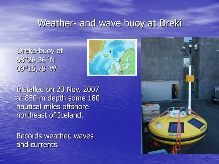 Weather- and wave buoy at Dreki