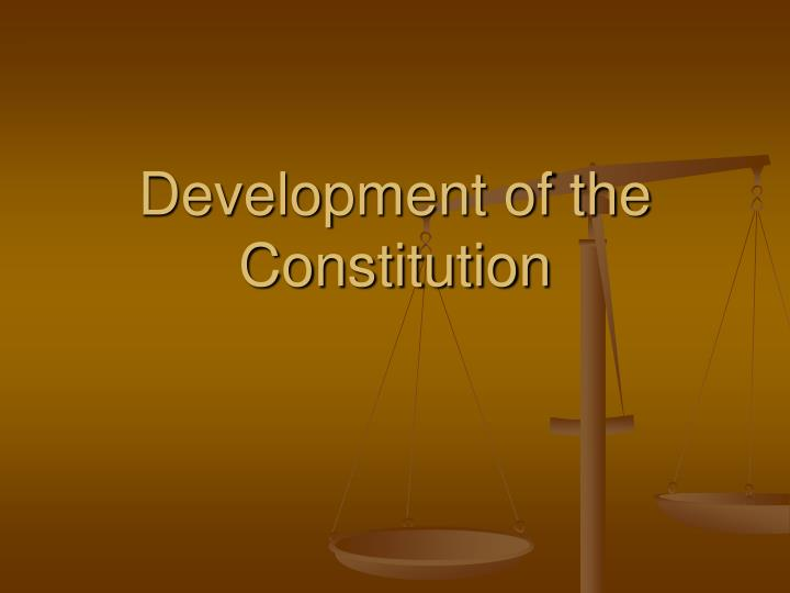 development of the constitution n.