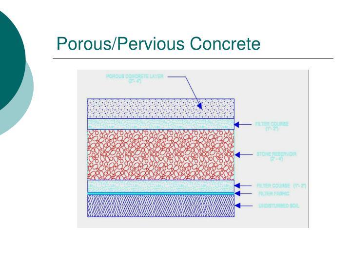 Porous/Pervious Concrete