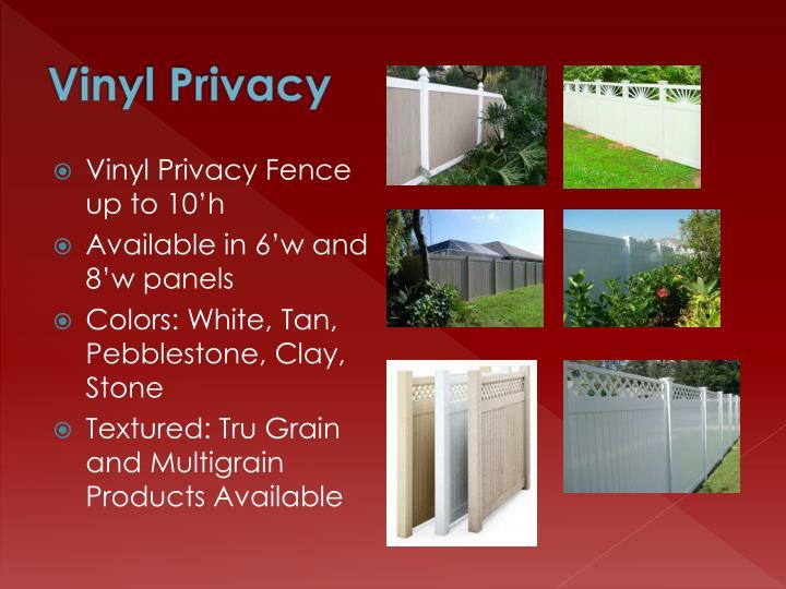 Vinyl privacy