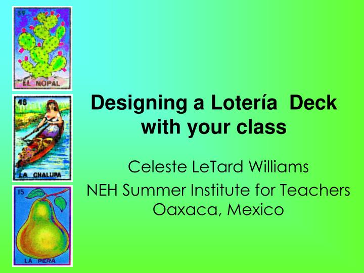 Designing a loter a deck with your class