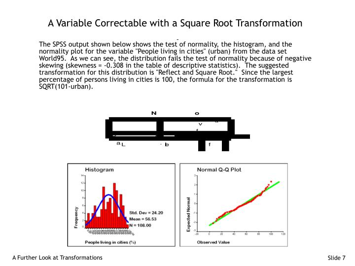 A Variable Correctable with a Square Root Transformation