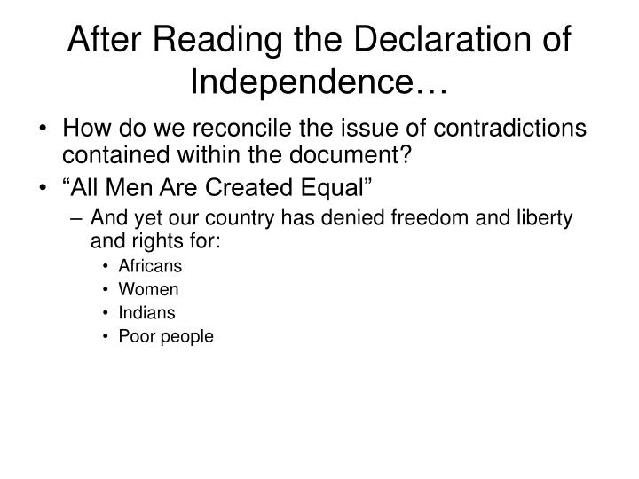After Reading the Declaration of Independence…