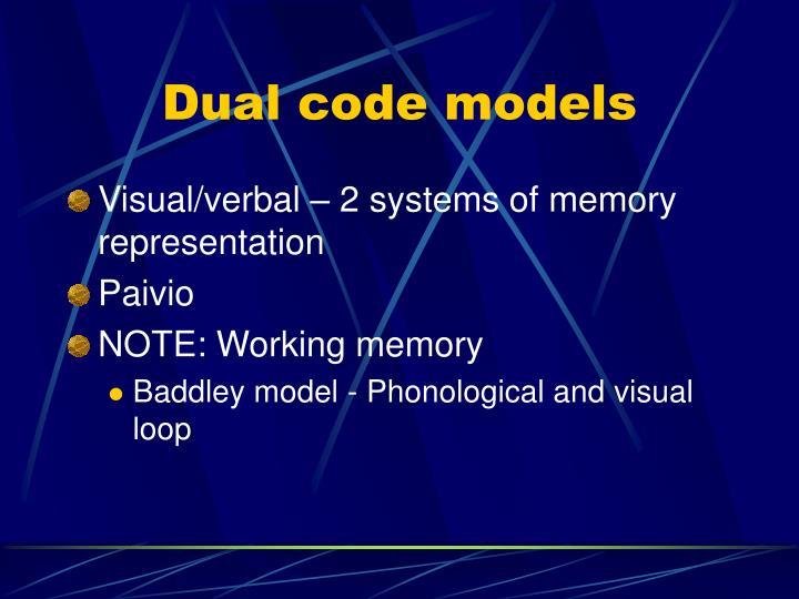 Dual code models