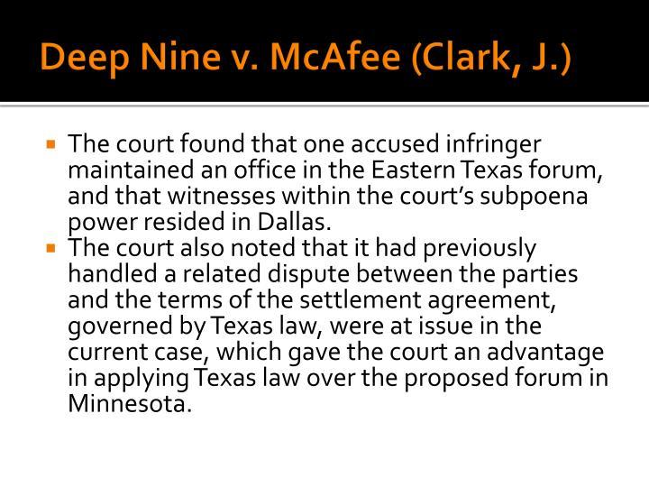 Deep Nine v. McAfee (Clark, J.)