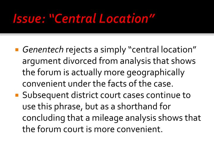"""Issue: """"Central Location"""""""