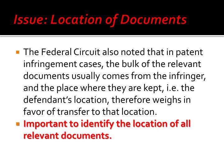 Issue: Location of Documents