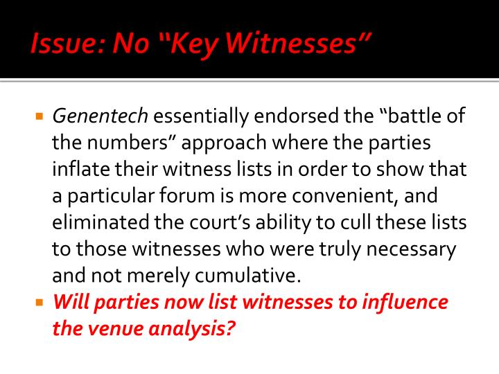 """Issue: No """"Key Witnesses"""""""